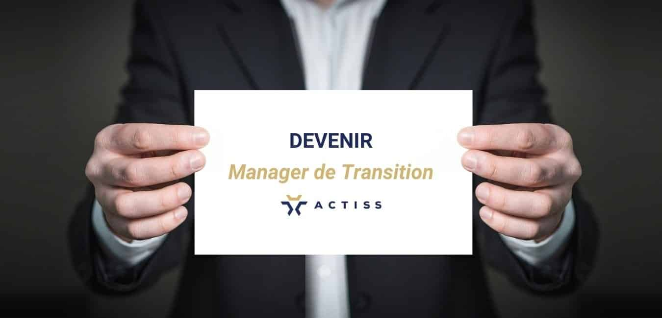 Devenir manager de transition Actiss Partners