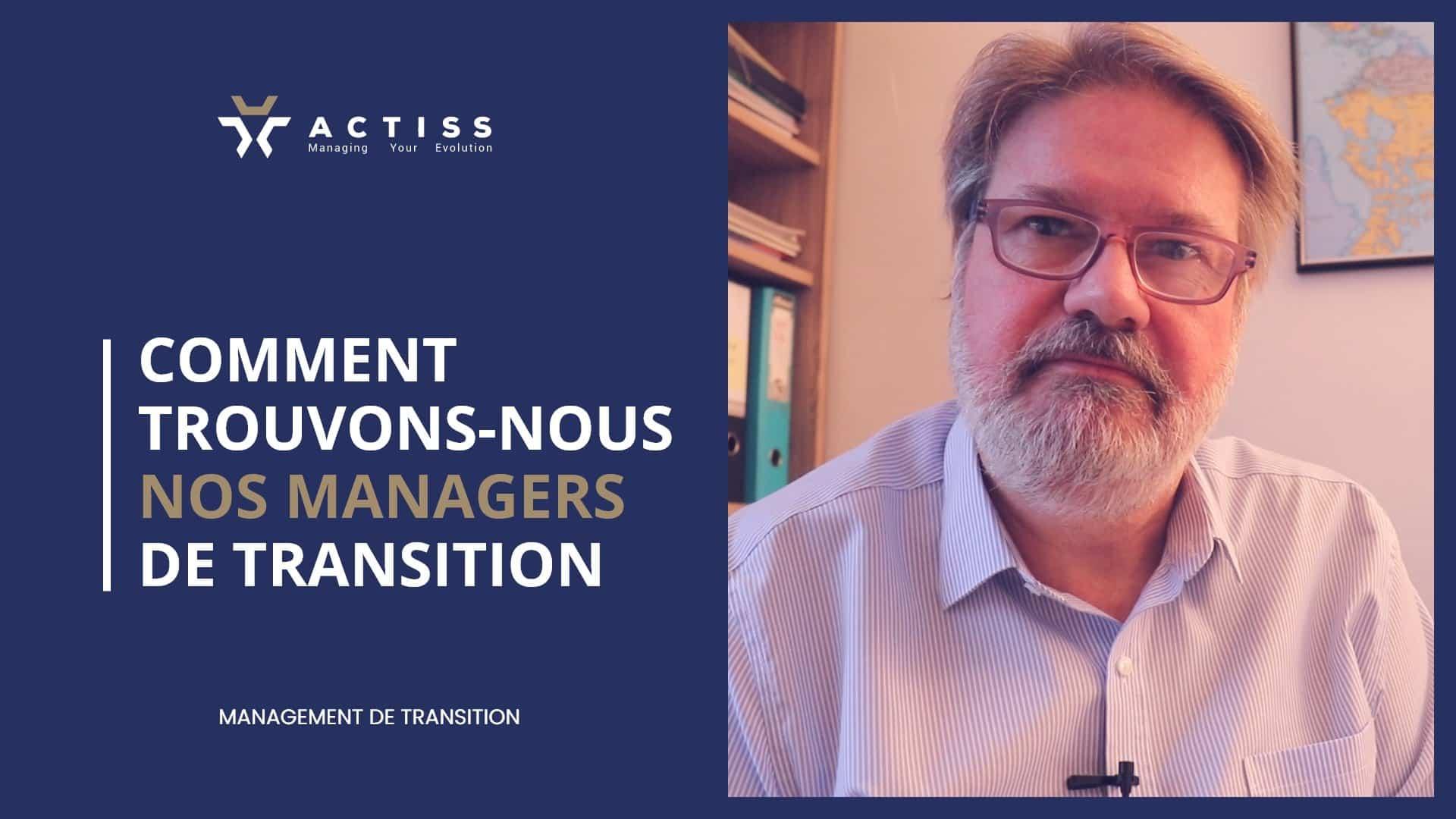 Comment Actiss Partners trouve ses managers de transition